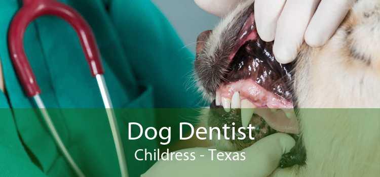 Dog Dentist Childress - Texas